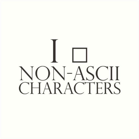 I (non readable character) non-ascii characters